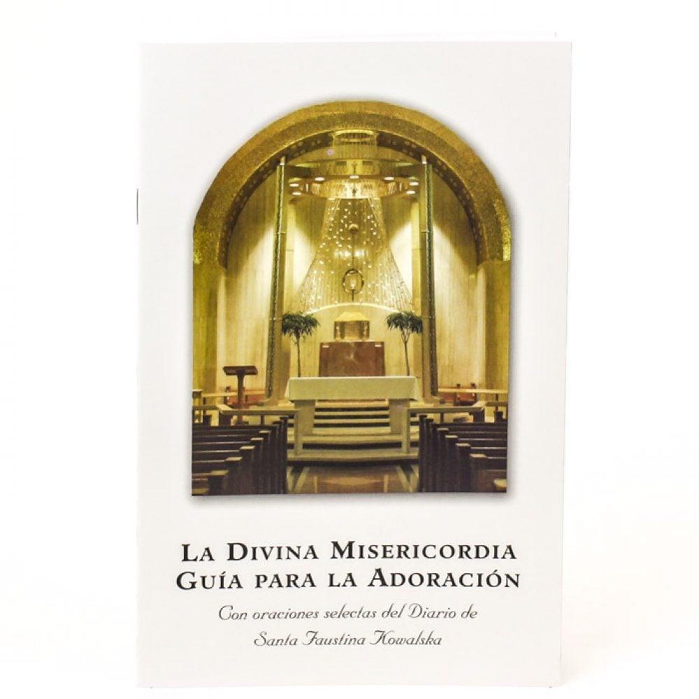 La Divina Misericordia Guía Para La Adoración